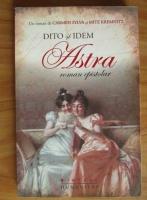 Anticariat: Carmen Sylva - Dito si Idem. Astra