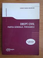 Carmen Tamara Ungureanu - Drept civil. Partea generala. Persoanele