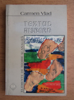 Anticariat: Carmen Vlad - Textul Aisberg