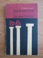 Anticariat: Carol Isac - Permanente in dramaturgie