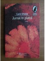 Anticariat: Carol Shields - Jurnal in piatra
