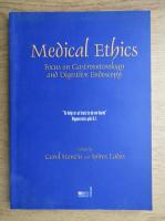 Anticariat: Carol Stanciu - Medical ethics. Focus on gastroenterology and digestive endoscopy