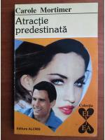 Carole Mortimer - Atractie predestinata