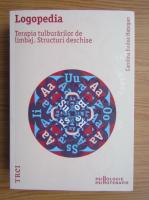 Anticariat: Carolina Bodea Hategan - Logopedia. Terapia tulburarilor de limbaj. Structuri deschise