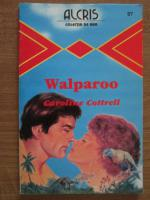 Anticariat: Caroline Cottrell - Walparoo