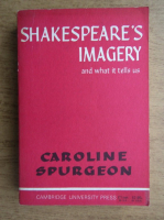 Caroline Spurgeon - Shakespeare's imagery and what it tells us
