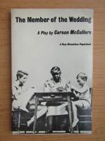 Anticariat: Carson McCullers - The member of the wedding