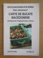 Anticariat: Carte de bucate macedonene (volumul 12)