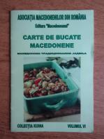 Anticariat: Carte de bucate macedonene (volumul VI)