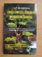 Cartea completa a ierburilor si a plantelor aromate