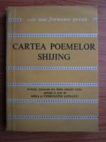 Anticariat: Cartea poemelor Shijing (Colectia Cele mai frumoase poezii)