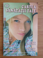 Anticariat: Cartea sanatatii tale, nr. 63, 2005