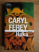Caryl Ferey - Haka