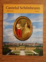 Anticariat: Castelul Schonbrunn. Ghid turistic