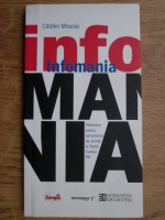 Catalin Mosoia - Infomania. Pledoarie pentru jurnalismul de stiinta la Radio Europa FM