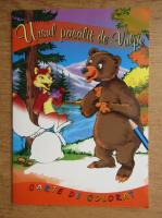 Anticariat: Catalin Nedelcu - Ursul pacalit de vulpe