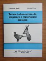 Anticariat: Catalin P. Rang - Tehnici elementare de preparare a materialului biologic
