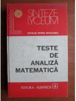 Anticariat: Catalin Petru Nicolescu - Teste de analiza matematica
