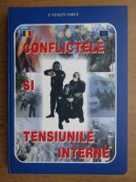 Catalin Voicu - Conflictele si tensiunile interne