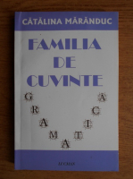 Catalina Maranduc - Familia de cuvinte