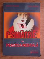 Catalina Tudose - Psihiatrie in practica medicala