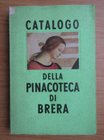 Anticariat: Catalogo della Pinacoteca di Brera
