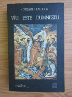 Catehism Ortodox. Viu este Dumnezeu