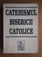 Anticariat: Catehismul bisericii catolice