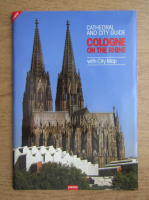 Cathedral and city guide, Cologne on the rhyne