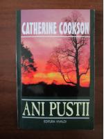 Catherine Cookson - Ani pustii