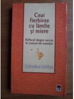Catherine DeVrye - Ceai fierbinte cu lamaie si miere