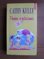Anticariat: Cathy Kelly - Pentru totdeauna