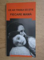 Anticariat: Ce ar trebui sa stie fiecare mama