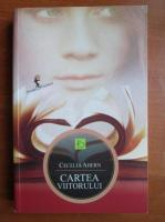 Cecelia Ahern - Cartea viitorului
