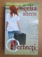 Cecelia Ahern - Perfecti