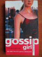 Cecily Von Ziegesar - Gossip girl. Cum imi place mie