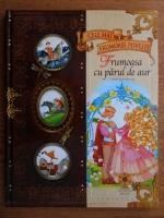 Anticariat: Cele mai frumoase povesti. Frumoasa cu parul de aur