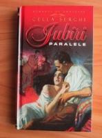 Cella Serghi - Iubiri paralele