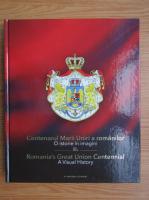 Centenarul Marii Uniri a romanilor