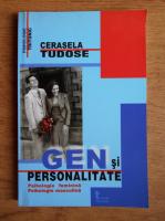 Cerasela Tudose - Gen si personalitate. Psihologie feminina si psihologie masculina