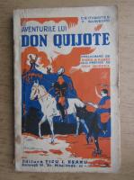 Cervantes Y. Saavedra - Aventurile lui Don Quijote (1925)