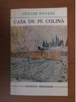Anticariat: Cesare Pavese - Casa de pe colina
