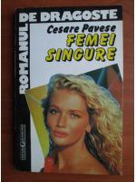 Cesare Pavese - Femei singure