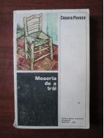 Anticariat: Cesare Pavese - Meseria de a trai