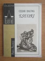 Anticariat: Cezar Baltag - Eseuri