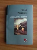 Anticariat: Cezar Petrescu - Aranca, stima lacurilor