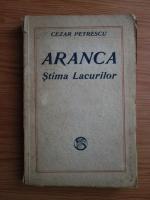 Anticariat: Cezar Petrescu - Aranca. Stima lacurilor