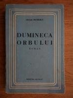 Cezar Petrescu - Dumineca orbului (1934)