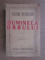 Cezar Petrescu - Dumineca orbului (1944)
