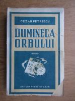 Cezar Petrescu - Duminica orbului (1931)